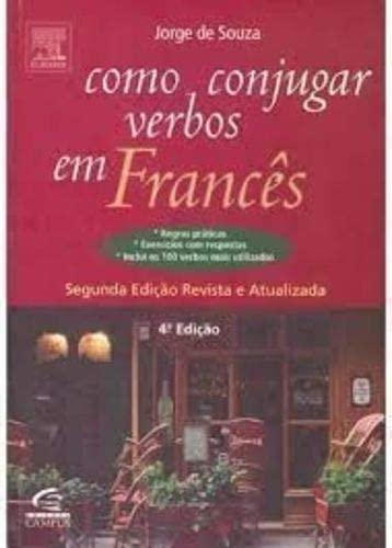 9788535213348: Como Conjugar Verbos em Francês