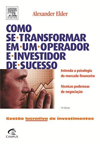 9788535214260: Como Se Transformar em Um Operador e Investidor de Sucesso (Em Portuguese do Brasil)