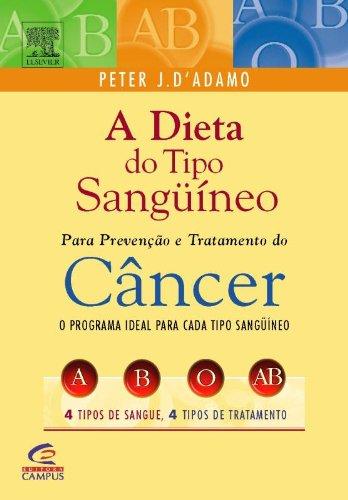 9788535214574: Dieta do Tipo Sanguíneo para a Prevenção e Tratamento do Câncer
