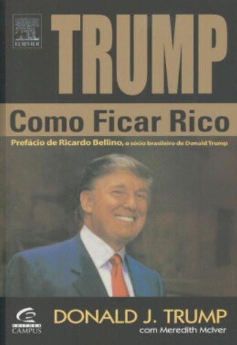 9788535214918: Trump: Como Ficar Rico