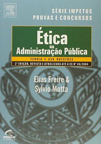 9788535217230: Etica Na Administracao Publica - Série Provas E Concursos (Em Portuguese do Brasil)