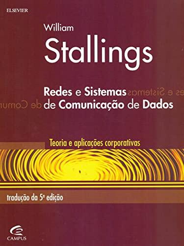 9788535217315: Redes e Sistemas de Comunicação de Dados