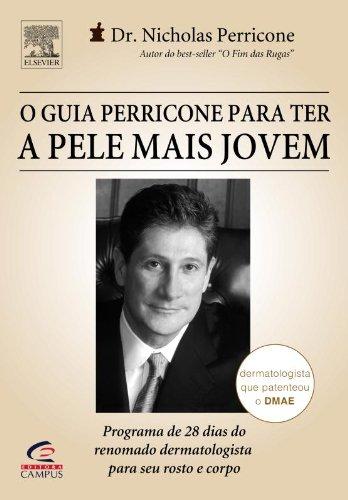 9788535217513: Guia Perricone para Ter a Pele Mais Jovem, O
