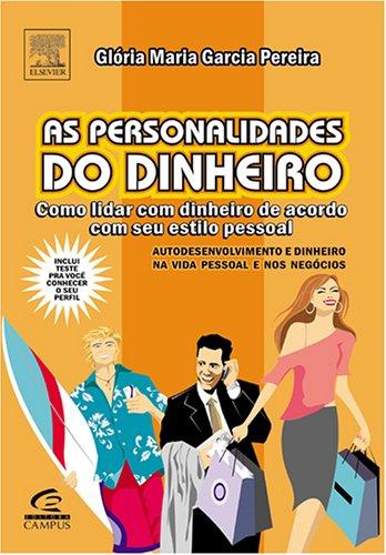 9788535217896: As Personalidades Do Dinheiro (Em Portuguese do Brasil)