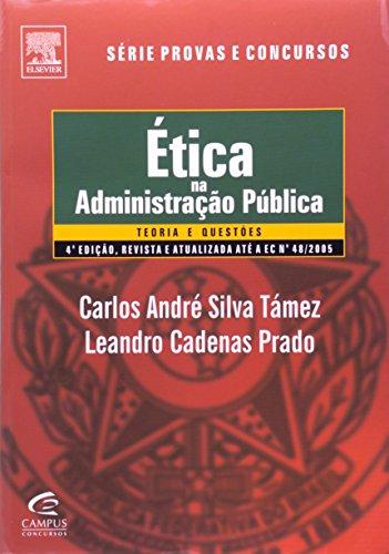 9788535219142: Ética Na Administração Pública. Teoria E Questões - Série Provas E Concursos (Em Portuguese do Brasil)