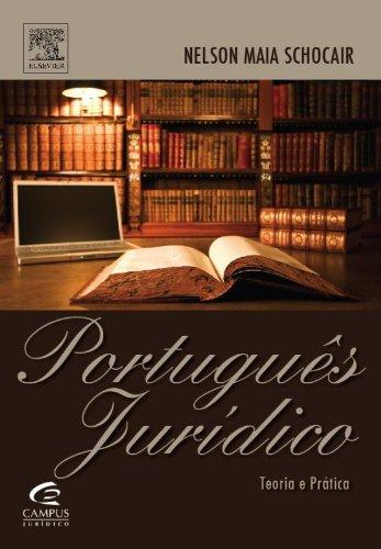 9788535230635: Portugues Juridico. Teoria E Pratica (Em Portuguese do Brasil)