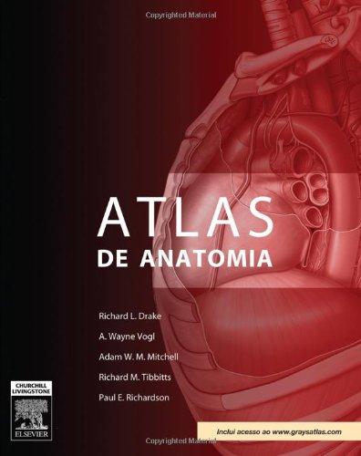 9788535231205: Gray's. Atlas De Anatomia (Em Portuguese do Brasil)