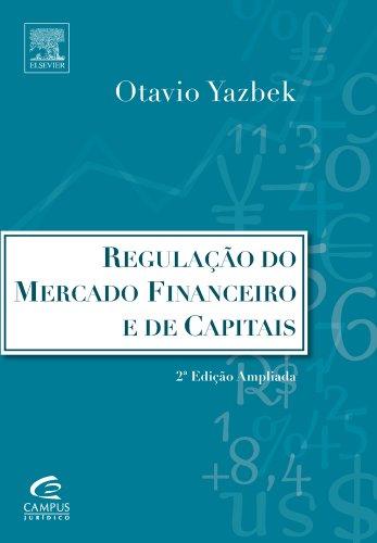 9788535231649: REGULACAO DO MERCADO FINANCEIRO E DE CAPITAIS