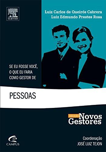 9788535234152: Se Eu Fosse Você, o que Faria Como Gestor de Pessoas - Coleção Novos Gestores (Em Portuguese do Brasil)