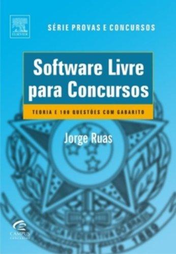 9788535236347: Software Livre Para Concursos: Teorias e 100 Questoes Com Gabaritos