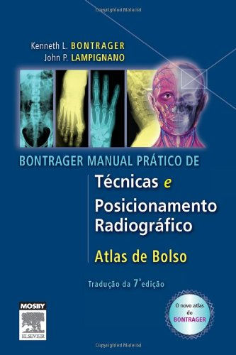 9788535237818: MANUAL OF TECHNICAL AND PRACTICAL RADIOGRAPHIC POSITIONING (PORTUGUESE)
