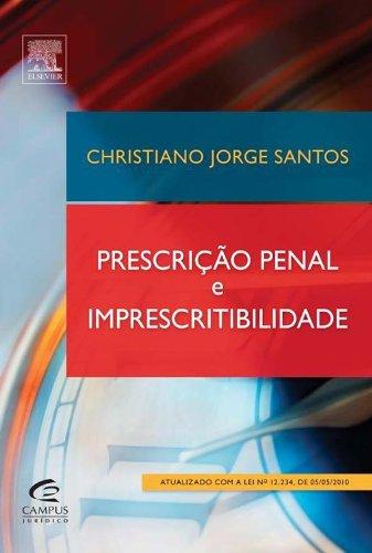 9788535239737: Prescricao Penal E Imprescritibilidade