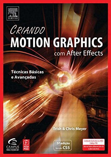9788535241891: Criando Motion Graphics Com After Effects, 5a Ed., Versão Cs5