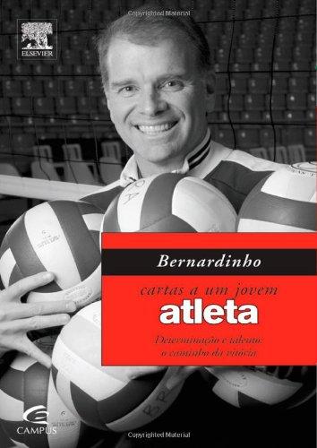 9788535242379: BERNARDINHO - CARTAS A UM JOVEM ATLETA (Portuguese Edition)
