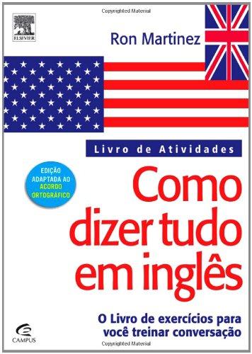 9788535242485: COMO DIZER TUDO EM INGLÊS - LIVRO DE ATIVIDADES (Portuguese Edition)