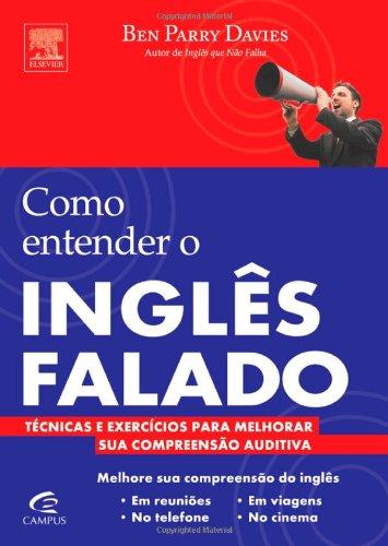 9788535242539: COMO ENTENDER O INGLÊS FALADO (Portuguese Edition)