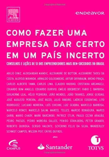 9788535242645: COMO FAZER UMA EMPRESA DAR CERTO EM UM PAÍS INCERTO (Portuguese Edition)