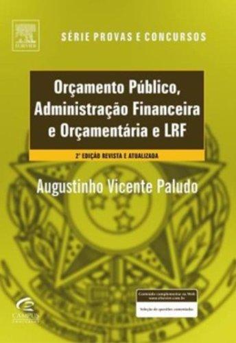 9788535244199: Orçamento Publico E Administraçao Financeira E Orçamentaria E LRF. Teoria E Questoes (Em Portuguese do Brasil)