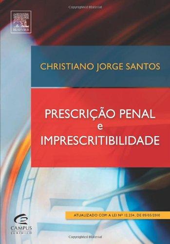 9788535244830: PRESCRIÇÃO PENAL E IMPRESCRITIBILIDADE (Portuguese Edition)