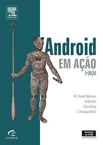 9788535248098: Android em Acao: Criando Aplicativos Poderosos Para Dispositivos Moveis