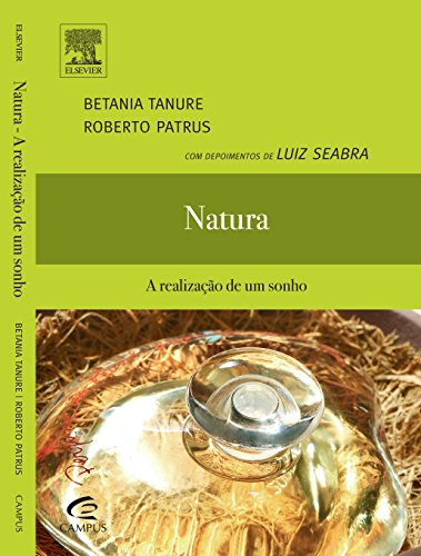 9788535248715: NATURA - A REALIZACAO DE UM SONHO