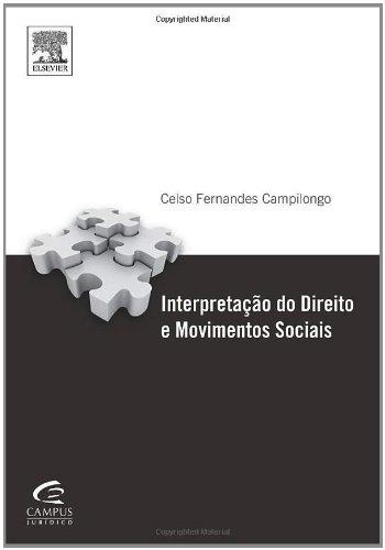 9788535254112: INTERPRETAÇÃO DOS DIREITOS E MOVIMENTOS SOCIAIS (Portuguese Edition)