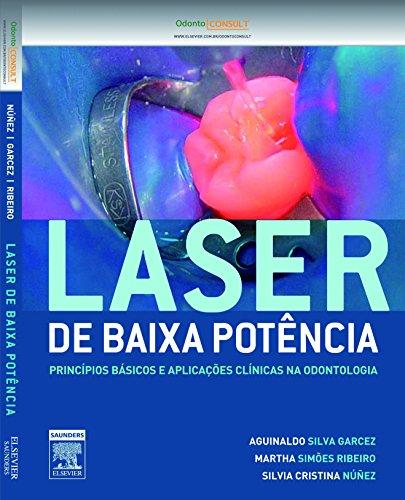 9788535255287: Laser de Baixa Potencia - Principios Basicos e Aplicacoes Clinicas na Odontologia