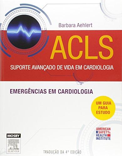 9788535256024: ACLS. Suporte Avançado de Vida em Cardiologia (Em Portuguese do Brasil)