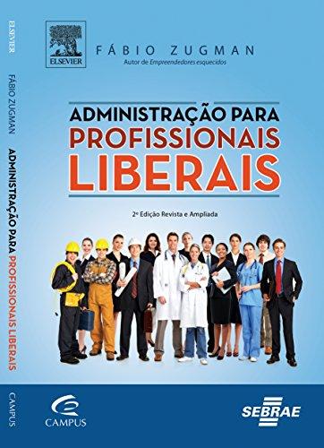 9788535256680: Administracao Para Profissionais Liberais