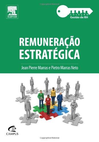 9788535260496: REMUNERAÇÃO ESTRATÉGICA (Portuguese Edition)