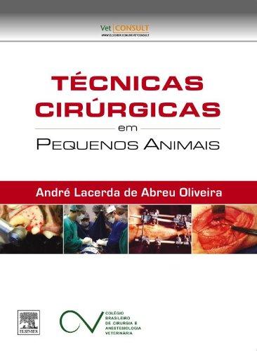 9788535261882: Técnicas Cirúrgicas em Pequenos Animais (Em Portuguese do Brasil)