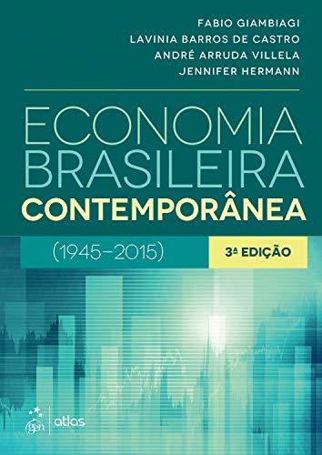 9788535267938: Economia Brasileira Contempor‰nea: ( 1945 - 2015 )