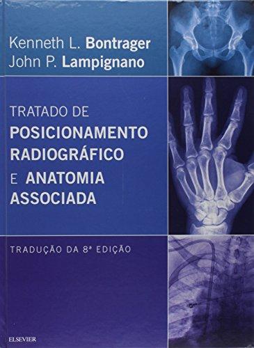 9788535273045: Tratado de Posicionamento Radiográfico e Anatomia Associada