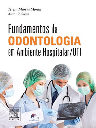 9788535277920: Fundamentos da Odontologia em Ambiente Hospitalar (Em Portuguese do Brasil)