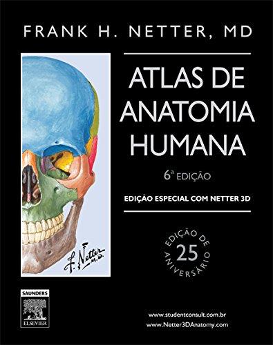 9788535279047: Netter Atlas de Anatomia Humana - Ediçao Especial com Netter 3D - 6ª EDIÇÃO (Em Portuguese do Brasil)