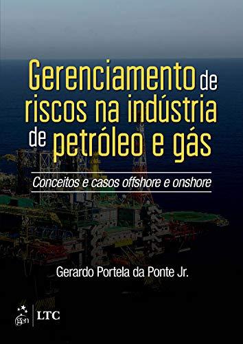 9788535280166: Gerenciamento de Riscos Para a Indústria de Petróleo e Gás (Em Portuguese do Brasil)