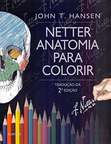 9788535281583: Netter. Anatomia Para Colorir (Em Portuguese do Brasil)