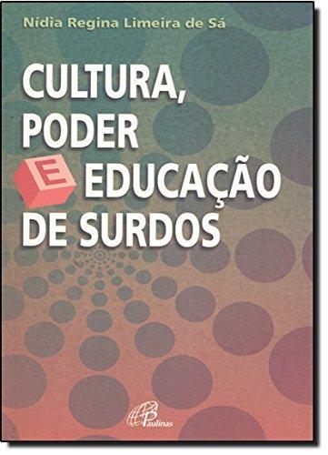 9788535616767: Cultura Poder e Educacao de Surdos