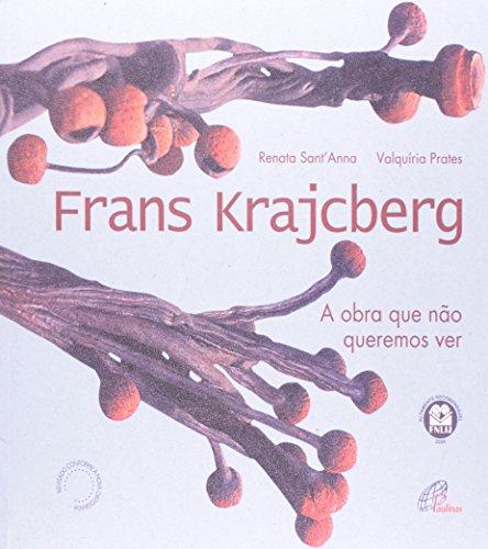 9788535617788: Frans Krajcberg. A Obra Que Não Queremos Ver - Coleção Arte À Primeira Vista. 2 Volumes (Em Portuguese do Brasil)