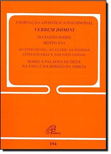 9788535627428: Exortação Apostólica Pós-sinodal Verbum Domini - Volume 194 (Em Portuguese do Brasil)