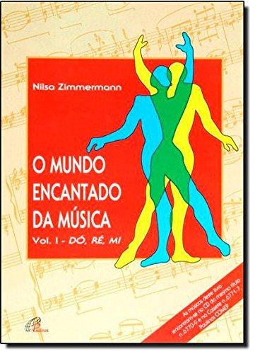 9788535628579: O Mundo Encantado da Música - Volume 1. Coleção Dó-Ré-Mi