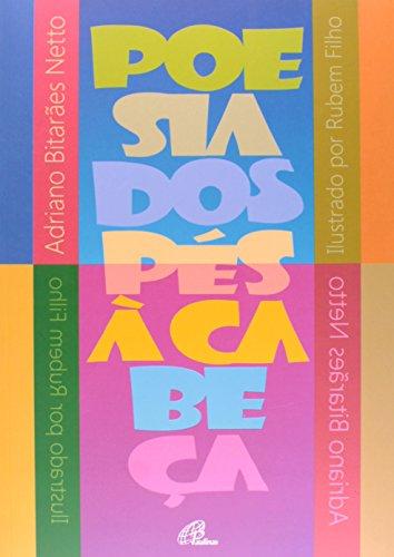 9788535634716: Poesia dos Pés à Cabeça (Em Portuguese do Brasil)