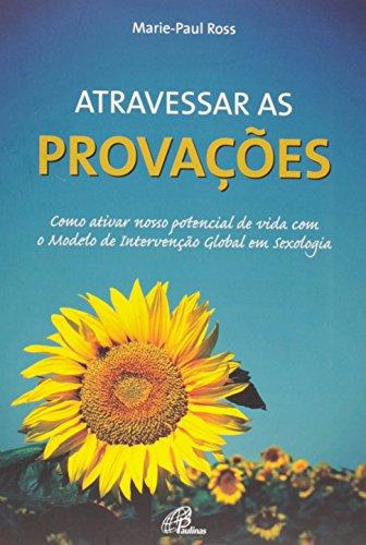 9788535635874: Atravessar as Provações (Em Portuguese do Brasil)