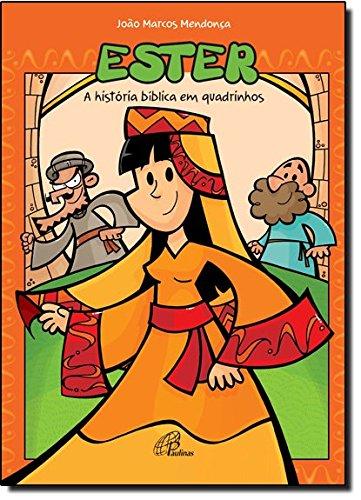 9788535636581: Ester: a Historia Biblica em Quadrinhos