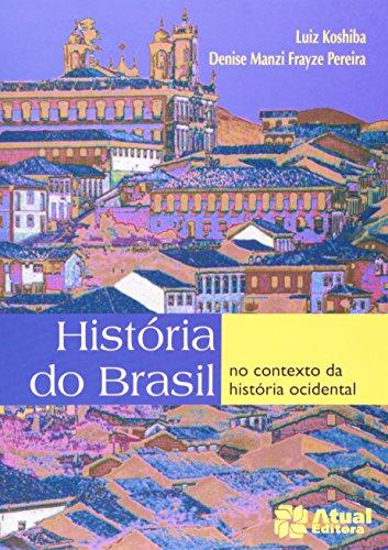 9788535703924: História do Brasil no contexto da história ocidental