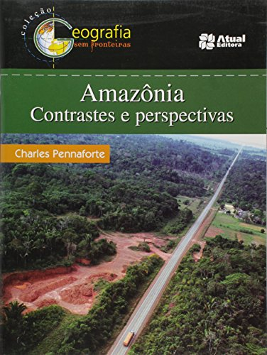 9788535706369: Amazônia. Contrastes e Perspectivas (Em Portuguese do Brasil)