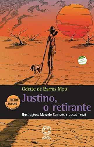 9788535711554: Justino, O Retirante - Colecao Entre Linhas