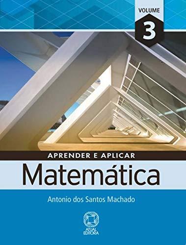 9788535714470: Aprender e Aplicar Matemática - Volume 3 (Em Portuguese do Brasil)