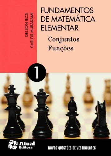 9788535716801: Fundamentos de Matematica Elementar: Conjuntos Funcoes - Vol.1