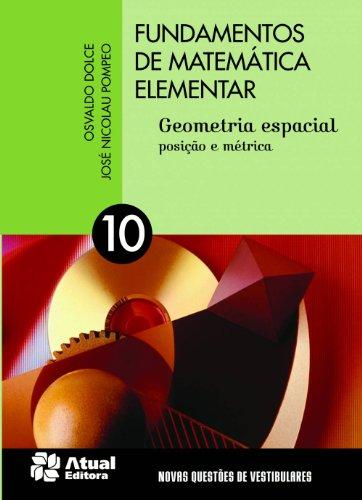 9788535717587: Fundamentos de Matematica Elementar - Geometria Espacial - Posicao e Metrica - Vol.10